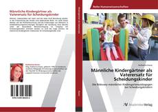 Copertina di Männliche Kindergärtner als Vaterersatz für Scheidungskinder