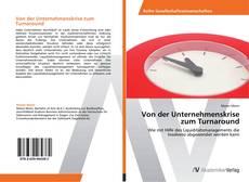 Bookcover of Von der Unternehmenskrise zum Turnaround