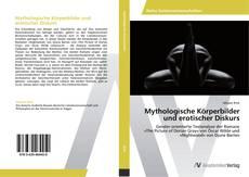 Buchcover von Mythologische Körperbilder und erotischer Diskurs