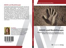 Bookcover of AD(H)S und Musiktherapie