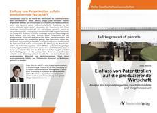 Einfluss von Patenttrollen auf die produzierende Wirtschaft kitap kapağı