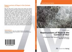 Repercussions of Rape in the Context of War kitap kapağı