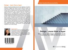 Bookcover of Design - more than a layer