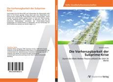 Bookcover of Die Vorhersagbarkeit der Subprime-Krise