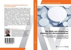 Bookcover of Die Rolle von Politischer Bildung im Lehramtsstudium
