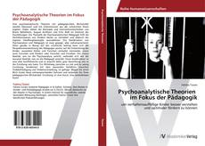Bookcover of Psychoanalytische Theorien   im Fokus der Pädagogik