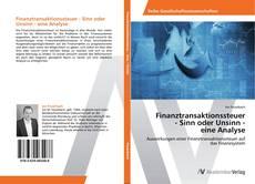 Borítókép a  Finanztransaktionssteuer  - Sinn oder Unsinn -  eine Analyse - hoz