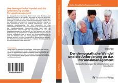 Portada del libro de Der demografische Wandel und die Anforderung an das Personalmanagement