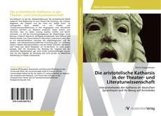 Copertina di Die aristotelische Katharsis in der Theater- und Literaturwissenschaft
