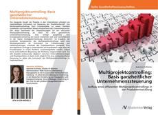Multiprojektcontrolling: Basis ganzheitlicher Unternehmenssteuerung kitap kapağı