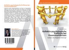 Bookcover of Kollektiv-psychologische Einflüsse bei Finanzmarktkrisen