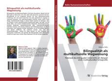 Borítókép a  Bilingualität als multikulturelle Wegweisung - hoz