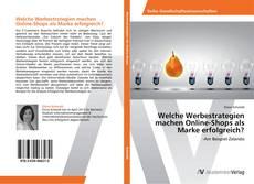 Bookcover of Welche Werbestrategien machen Online-Shops als Marke erfolgreich?