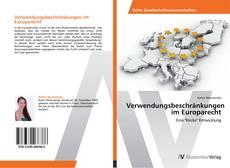 Buchcover von Verwendungsbeschränkungen im Europarecht