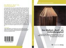 "Das Medium ""Buch"" als Verbindungsglied kitap kapağı"