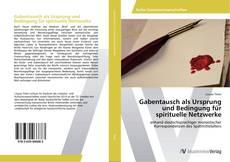Buchcover von Gabentausch als Ursprung und Bedingung für spirituelle Netzwerke