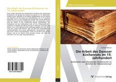 Buchcover von Die Arbeit des Davoser Kirchenrats im 19. Jahrhundert