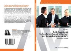 Buchcover von Selbstwert und Selbstdarstellung im Kontext des Bewerbungsgesprächs