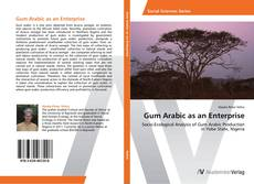 Bookcover of Gum Arabic as an Enterprise