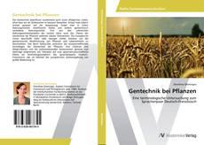 Bookcover of Gentechnik bei Pflanzen