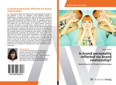 Bookcover of Is brand personality reflected via brand relationship?