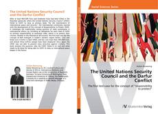 Bookcover of The United Nations Security Council and the Darfur Conflict
