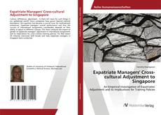 Bookcover of Expatriate Managers' Cross-cultural Adjustment to Singapore