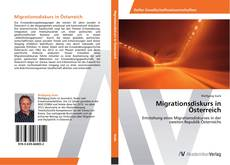 Bookcover of Migrationsdiskurs in Österreich