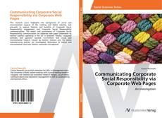 Couverture de Communicating Corporate Social Responsibility via Corporate Web Pages
