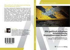 Wie politisch schreiben österreichische Dramatikerinnen heute?的封面