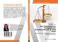 """Buchcover von Der Tatbestand der  """"Fortgesetzten Gewaltausübung"""" (§ 107b StGB)"""