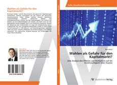 Buchcover von Wahlen als Gefahr für den Kapitalmarkt?
