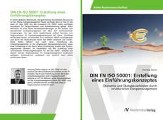 Bookcover of DIN EN ISO 50001: Erstellung eines Einführungskonzeptes