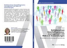 Copertina di Kollaboratives  Geschäftsprozessmanagement mit  Web 2.0 Anwendungen