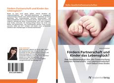 Fördern Partnerschaft und Kinder das Lebensglück? kitap kapağı