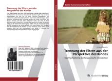 Bookcover of Trennung der Eltern aus der Perspektive des Kindes