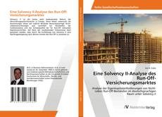 Bookcover of Eine Solvency II-Analyse des Run-Off-Versicherungsmarktes