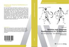 Bookcover of Quintus von Smyrnas Posthomerica in 14 Büchern