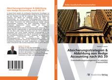 Borítókép a  Absicherungsstrategien & Abbildung von Hedge Accounting nach IAS 39 - hoz