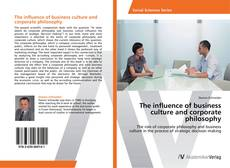 Portada del libro de The influence of business culture and corporate philosophy