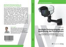 Capa do livro de Multiple Datenpreisgabe als Bedrohung der Privatsphäre
