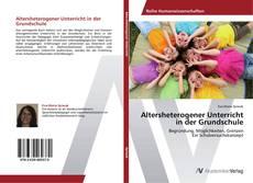 Bookcover of Altersheterogener Unterricht in der Grundschule