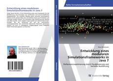 Bookcover of Entwicklung eines modularen Simulationsframeworks in Java 7