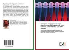 Copertina di Autoimmunità in pazienti con tumore colorettale e con altri tumori
