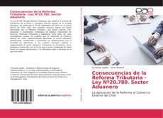 Consecuencias de la Reforma Tributaria - Ley Nº20.780. Sector Aduanero