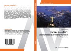 Bookcover of Europe goes Rio?!
