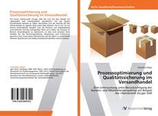 Bookcover of Prozessoptimierung und Qualitätssicherung im  Versandhandel