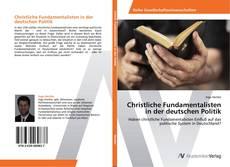 Buchcover von Christliche Fundamentalisten in der deutschen Politik