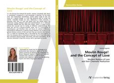 Moulin Rouge! and the Concept of Love kitap kapağı