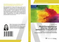 Portada del libro de Musiktherapeutisches Arbeiten mit geistig behinderten Erwachsenen